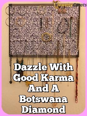 dazzle with good karma and a botswana diamond