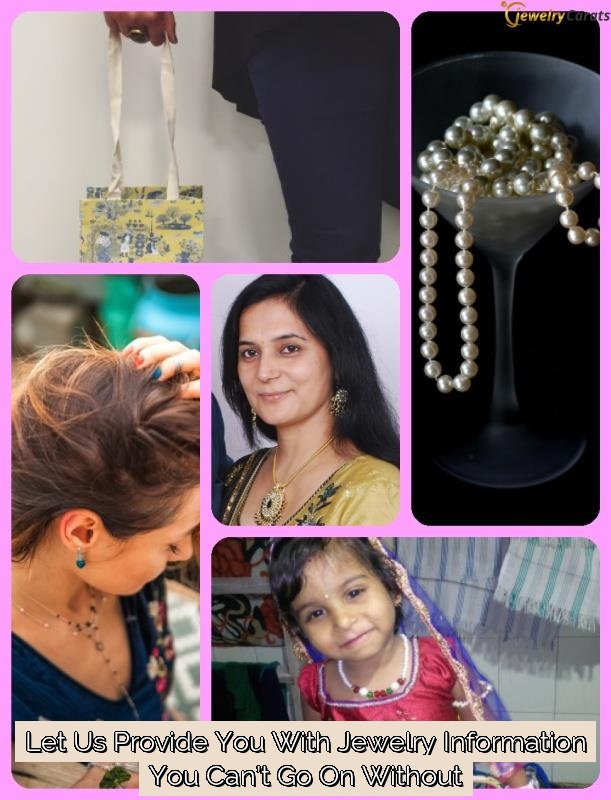 let us provide you with jewelry information you cant go on without