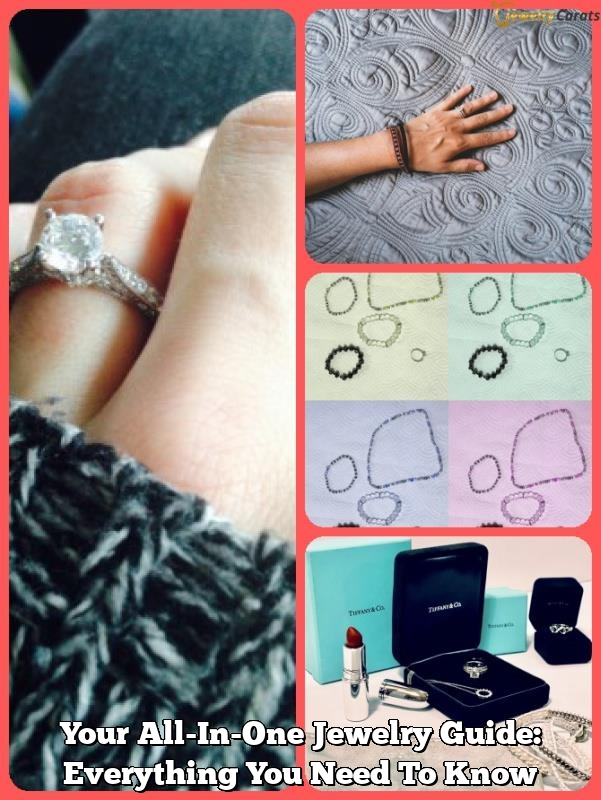 your all in one jewelry guide everything you need to know